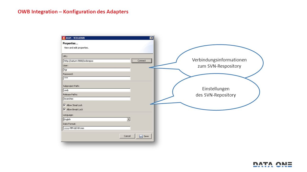 OWB Integration – Konfiguration des Adapters Verbindungsinformationen zum SVN-Respository Einstellungen des SVN-Repository