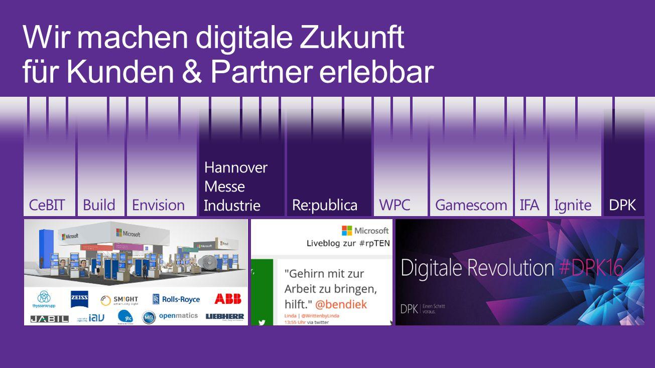 Wir machen digitale Zukunft für Kunden & Partner erlebbar Re:publicaWPCDPKIgnite Hannover Messe IndustrieBuildEnvisionCeBITIFAGamescom