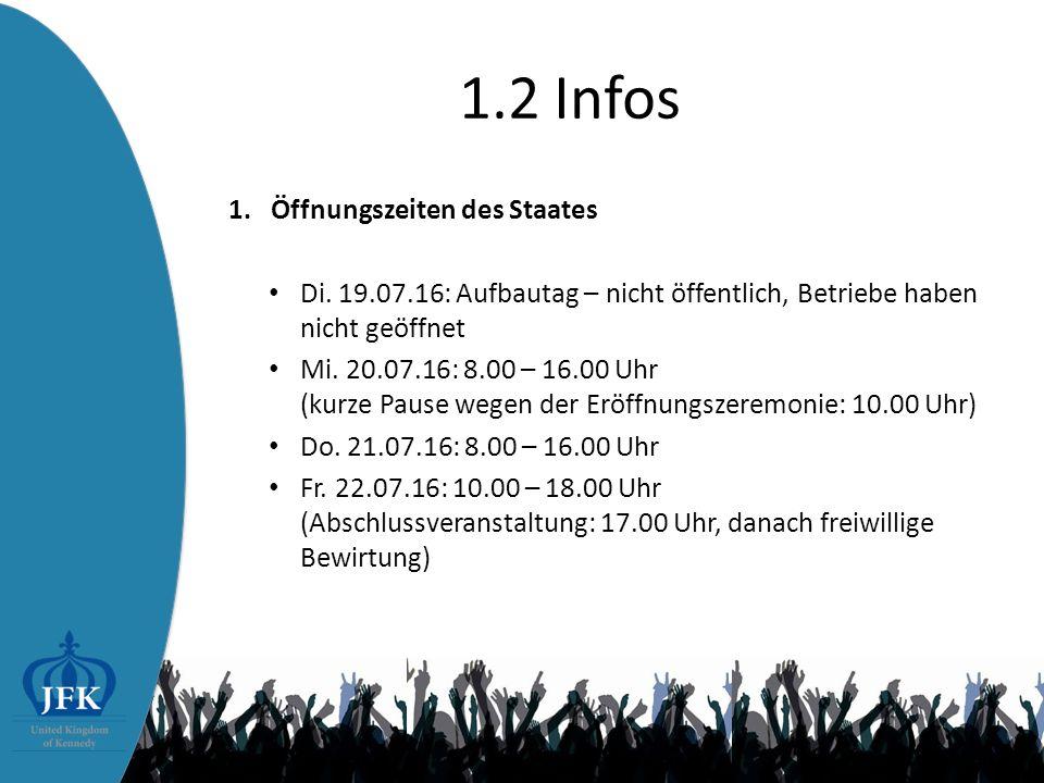 1.2 Infos 1.Öffnungszeiten des Staates Di.