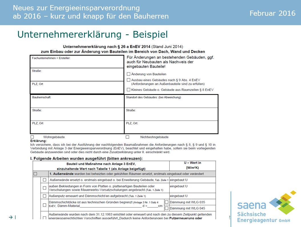 Neues zur Energieeinsparverordnung ab 2016 – kurz und knapp für den Bauherren Februar 2016  Beratertelefon: 0351 - 4910 3179 - info@saena.de - www.saena.de Seite 12 Unternehmererklärung - Beispiel