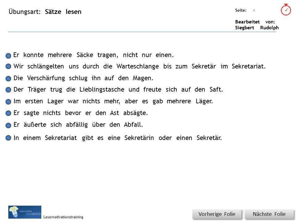 Übungsart: Seite: Bearbeitet von: Siegbert Rudolph Lesemotivationstraining Wo ist a und ä vertauscht.