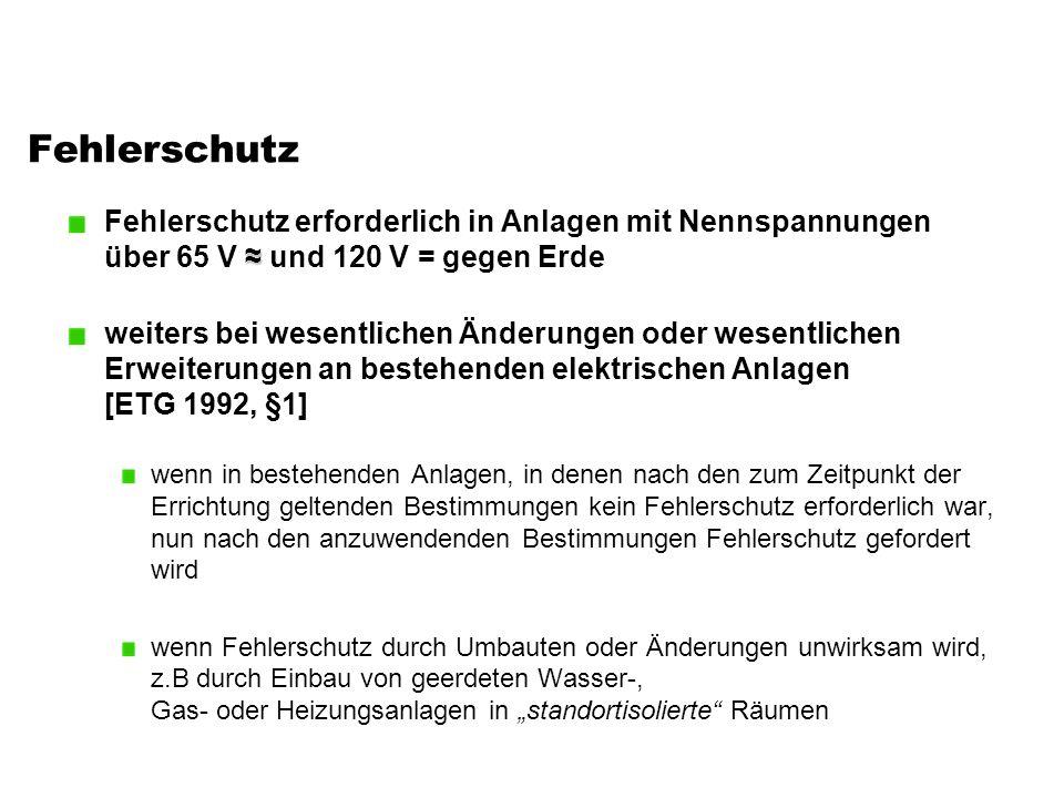 Schutzisolierung Schutzisolierung der Betriebsmittel 2.