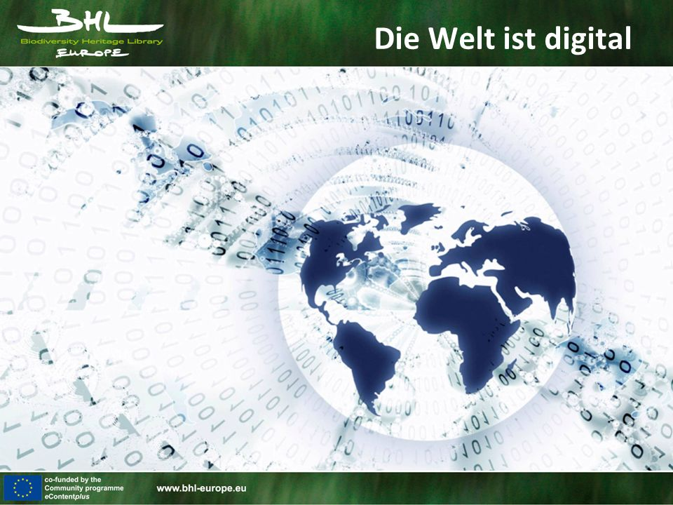 Die Welt ist digital