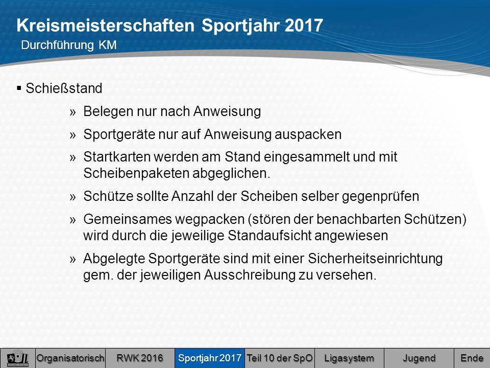 Kreismeisterschaften Sportjahr 2017  Schießstand »Belegen nur nach Anweisung »Sportgeräte nur auf Anweisung auspacken »Startkarten werden am Stand eingesammelt und mit Scheibenpaketen abgeglichen.