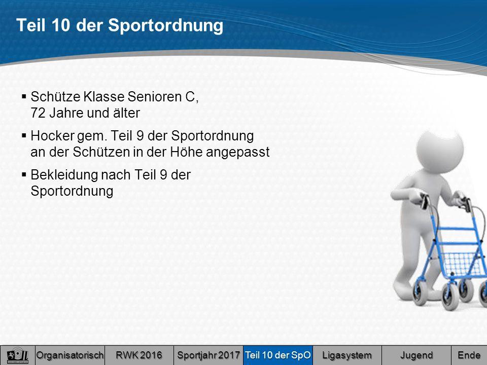 Teil 10 der Sportordnung  Schütze Klasse Senioren C, 72 Jahre und älter  Hocker gem.
