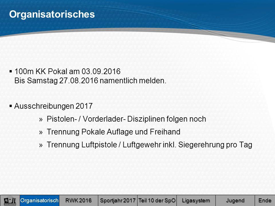 Organisatorisches  100m KK Pokal am 03.09.2016 Bis Samstag 27.08.2016 namentlich melden.