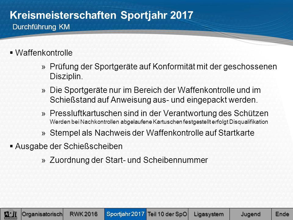 Kreismeisterschaften Sportjahr 2017  Waffenkontrolle »Prüfung der Sportgeräte auf Konformität mit der geschossenen Disziplin.