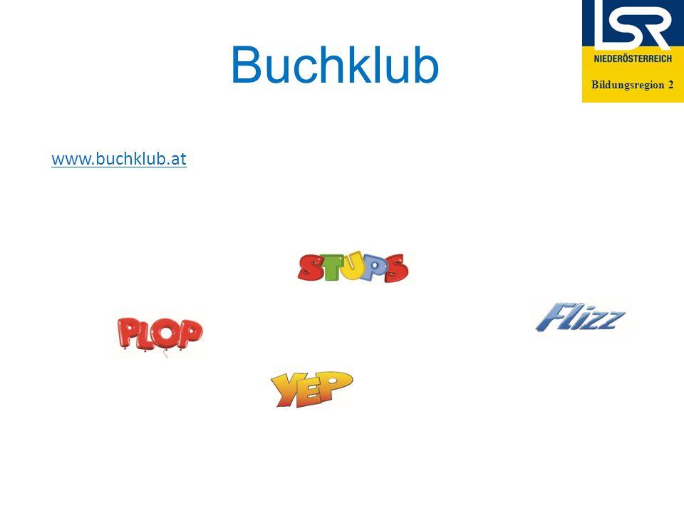 Buchklub Bildungsregion 2 www.buchklub.at Bildungsregion 2