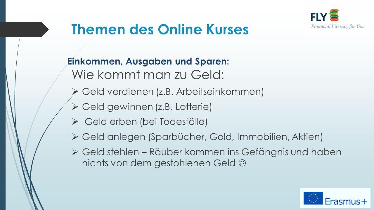 Themen des Online Kurses Wie kommt man zu Geld:  Geld verdienen (z.B.