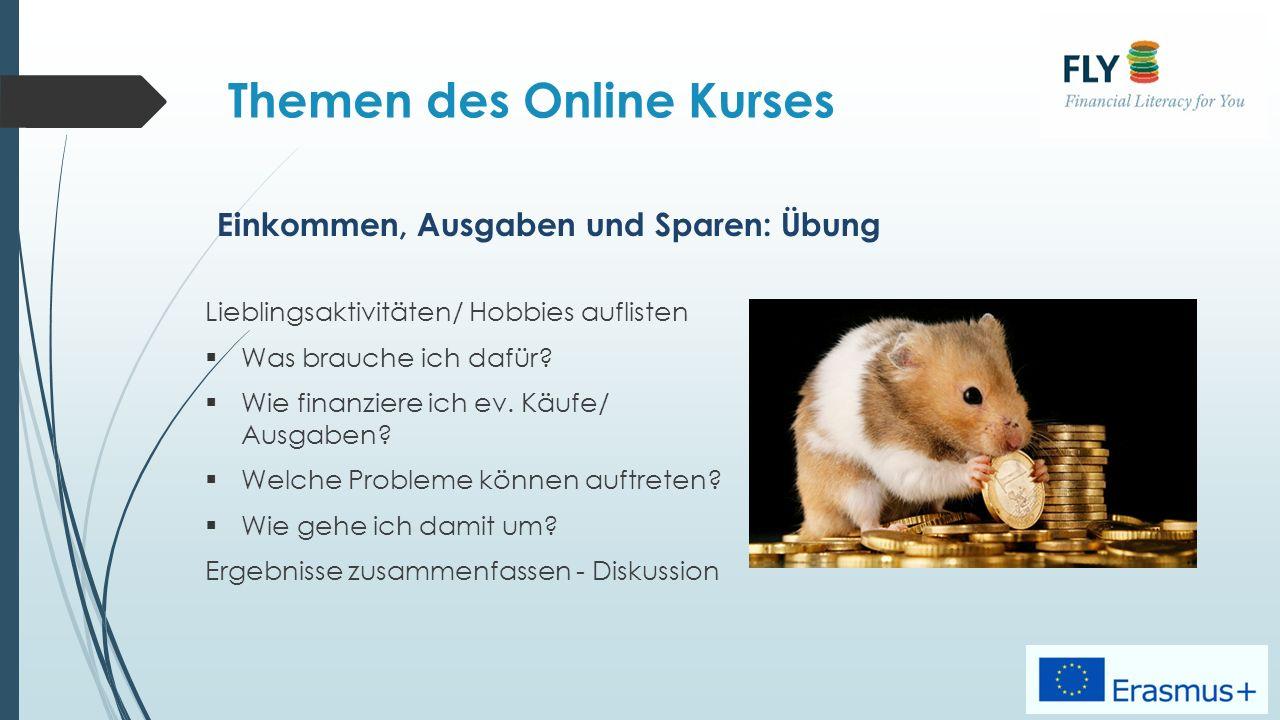 Themen des Online Kurses Lieblingsaktivitäten/ Hobbies auflisten  Was brauche ich dafür.