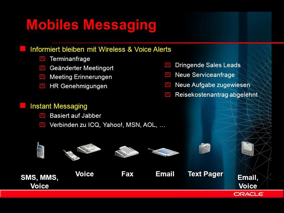 Mobiles Messaging n Informiert bleiben mit Wireless & Voice Alerts yTerminanfrage yGeänderter Meetingort yMeeting Erinnerungen yHR Genehmigungen n Ins