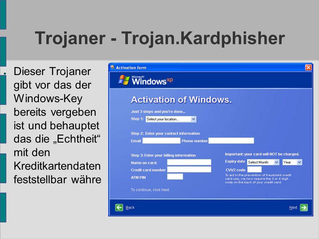 """Trojaner - Trojan.Kardphisher ● Dieser Trojaner gibt vor das der Windows-Key bereits vergeben ist und behauptet das die """"Echtheit mit den Kreditkartendaten feststellbar währe"""