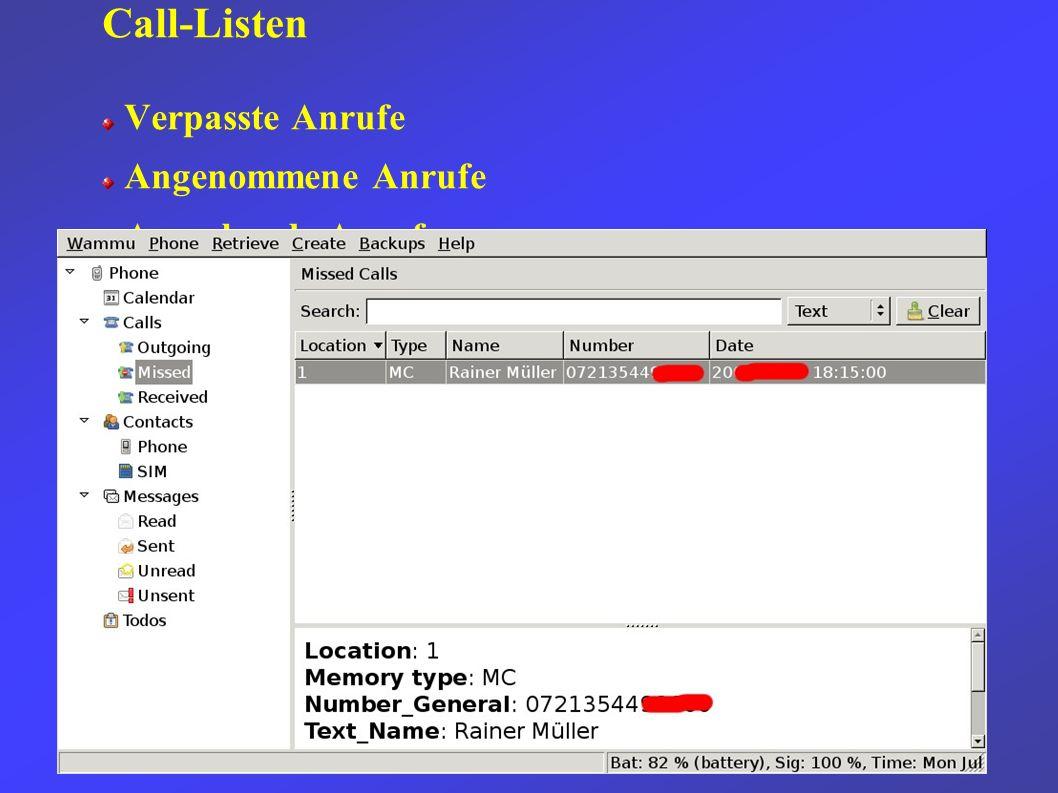 Call-Listen Verpasste Anrufe Angenommene Anrufe Ausgehende Anrufe