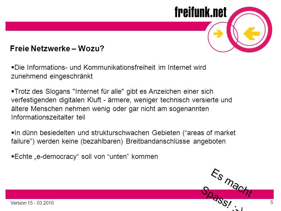 Version 15 - 03.2010 5 Freie Netzwerke – Wozu.