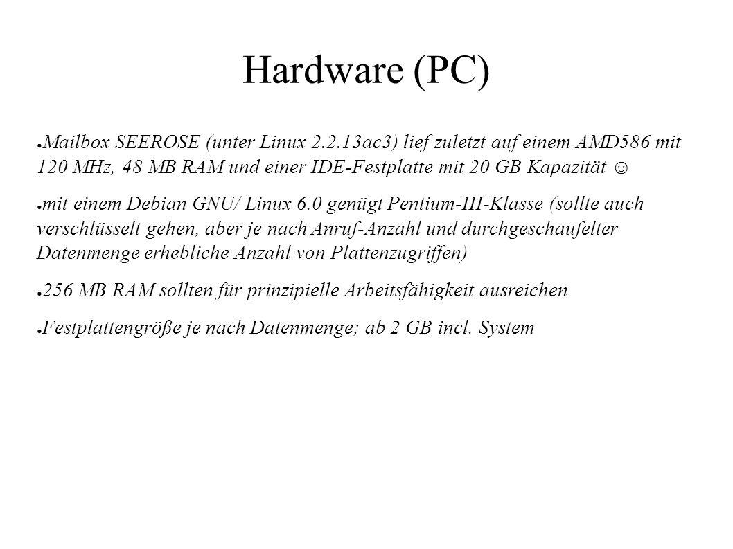 ● Mailbox SEEROSE (unter Linux 2.2.13ac3) lief zuletzt auf einem AMD586 mit 120 MHz, 48 MB RAM und einer IDE-Festplatte mit 20 GB Kapazität ☺ ● mit ei