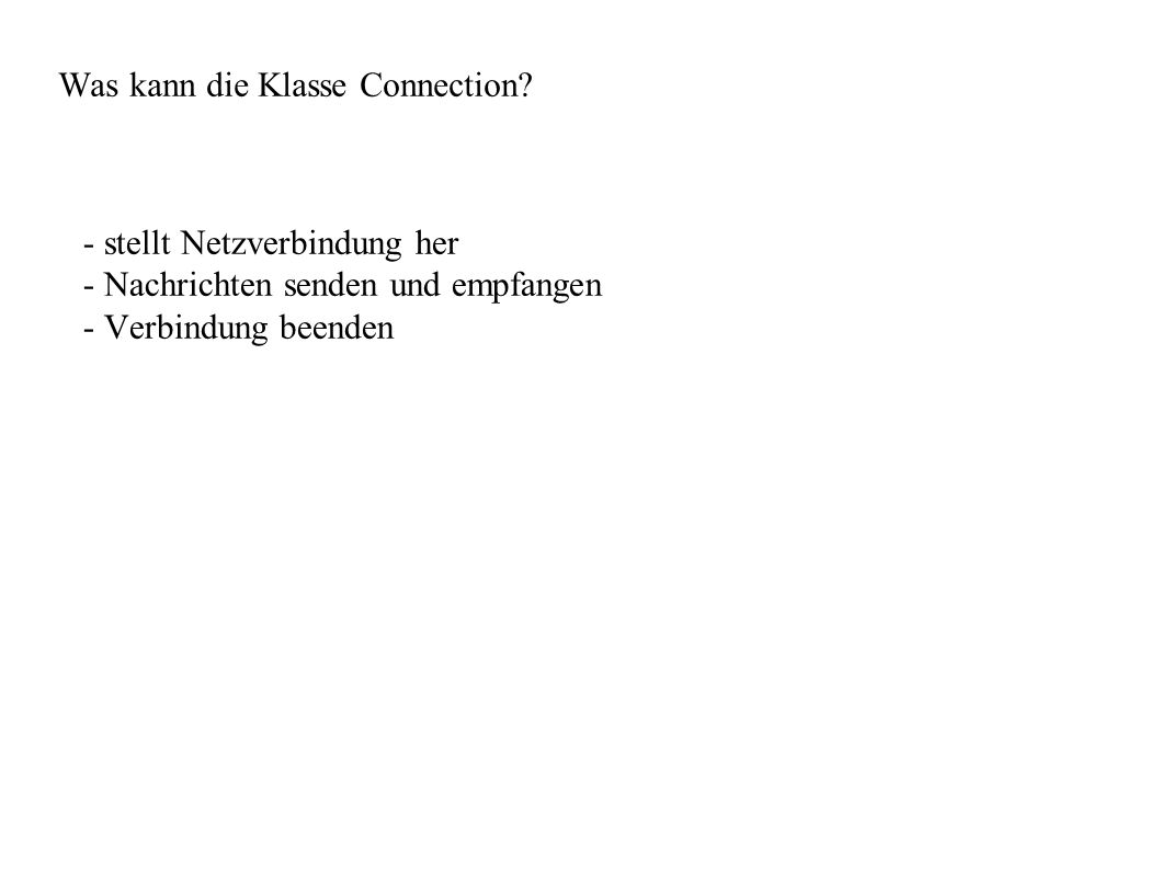 Was kann die Klasse Connection.