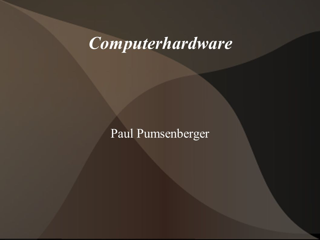 Computerhardware Paul Pumsenberger