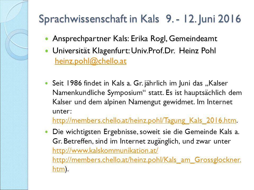 Sprachwissenschaft in Kals 9. - 12. Juni 2016 Sprachwissenschaft in Kals 9.