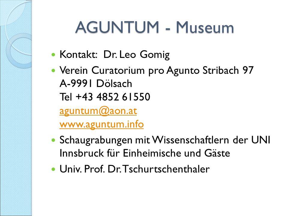 AGUNTUM - Museum AGUNTUM - Museum Kontakt: Dr.