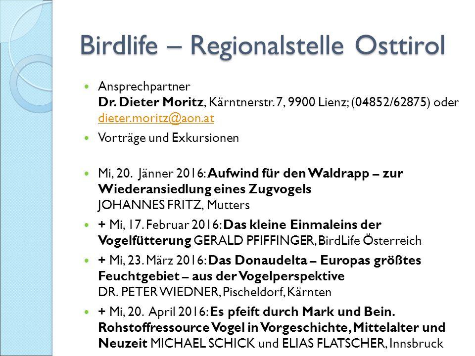 Birdlife – Regionalstelle Osttirol Ansprechpartner Dr.