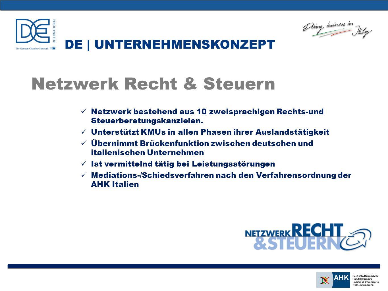DE | UNTERNEHMENSKONZEPT Netzwerk bestehend aus 10 zweisprachigen Rechts-und Steuerberatungskanzleien.