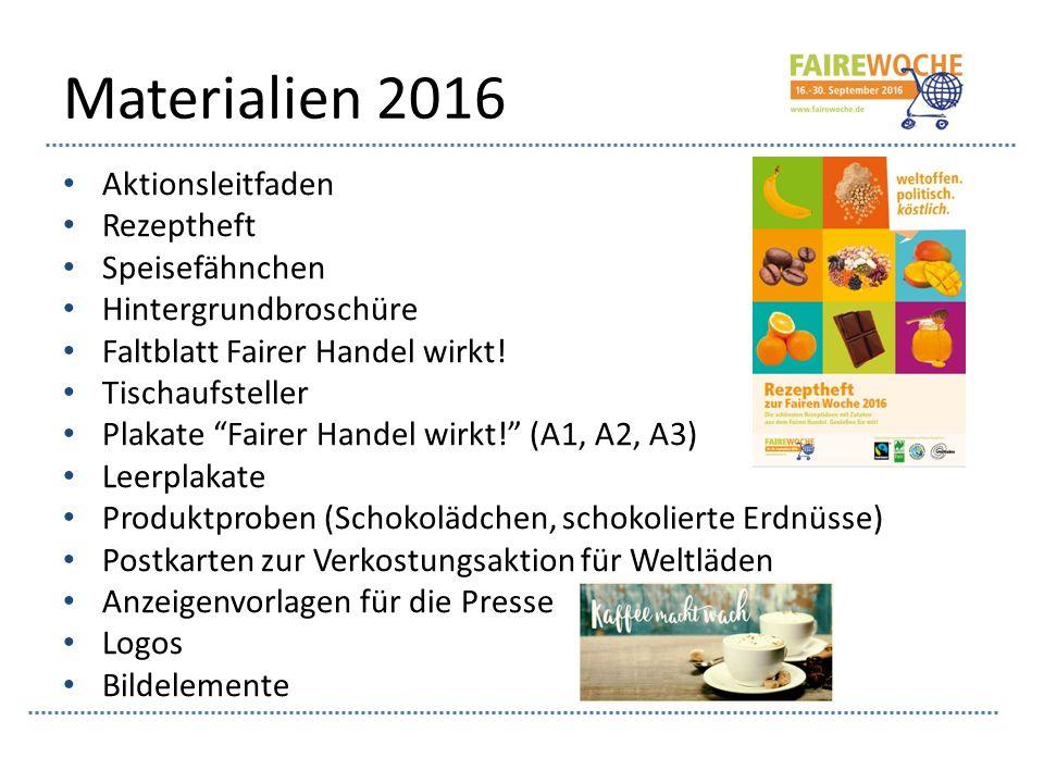 """Materialien 2016 Aktionsleitfaden Rezeptheft Speisefähnchen Hintergrundbroschüre Faltblatt Fairer Handel wirkt! Tischaufsteller Plakate """"Fairer Handel"""