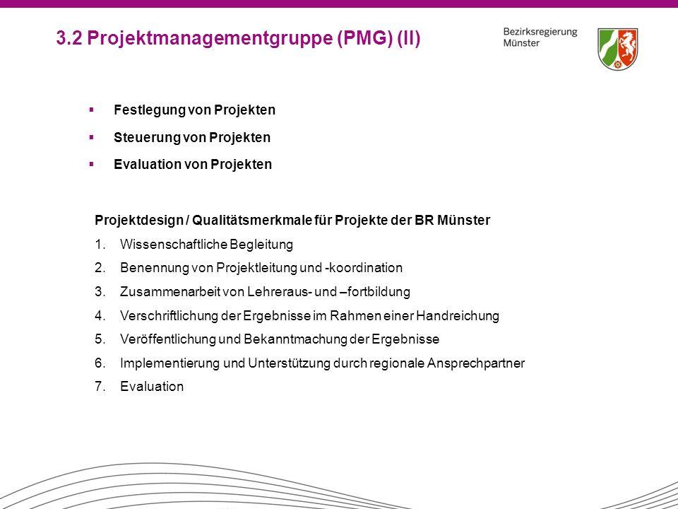  Festlegung von Projekten  Steuerung von Projekten  Evaluation von Projekten Projektdesign / Qualitätsmerkmale für Projekte der BR Münster 1.Wissen