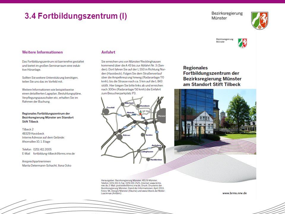 3.4 Fortbildungszentrum (I)