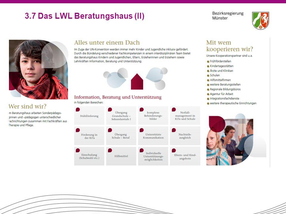 3.7 Das LWL Beratungshaus (II)