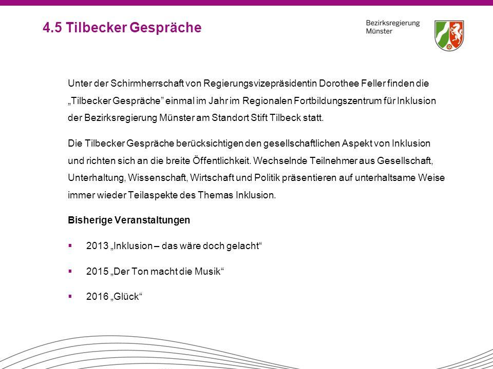 """4.5 Tilbecker Gespräche Unter der Schirmherrschaft von Regierungsvizepräsidentin Dorothee Feller finden die """"Tilbecker Gespräche"""" einmal im Jahr im Re"""