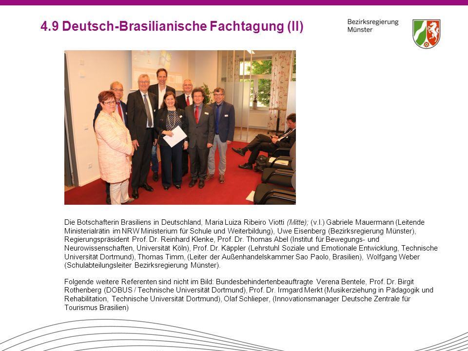 Die Botschafterin Brasiliens in Deutschland, Maria Luiza Ribeiro Viotti (Mitte); (v.l.) Gabriele Mauermann (Leitende Ministerialrätin im NRW Ministeri