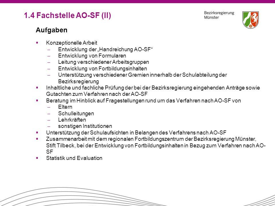"""Aufgaben  Konzeptionelle Arbeit ̶ Entwicklung der """"Handreichung AO-SF"""" ̶ Entwicklung von Formularen ̶ Leitung verschiedener Arbeitsgruppen ̶ Entwickl"""