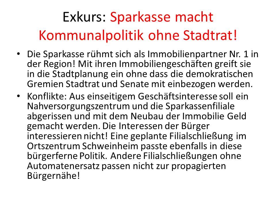 Exkurs: Sparkasse macht Kommunalpolitik ohne Stadtrat.