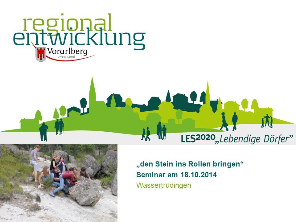 """""""den Stein ins Rollen bringen"""" Seminar am 18.10.2014 Wassertrüdingen LES2020 Wassertrüdingen 18.10.2014"""