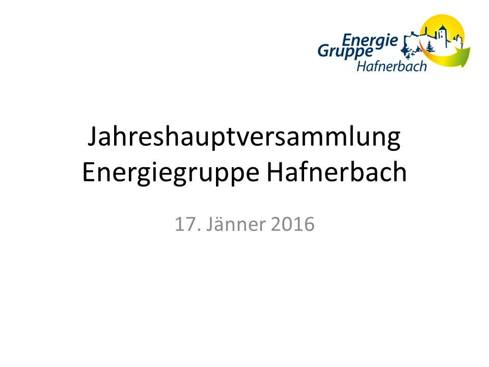 Jahreshauptversammlung Energiegruppe Hafnerbach 17. Jänner 2016