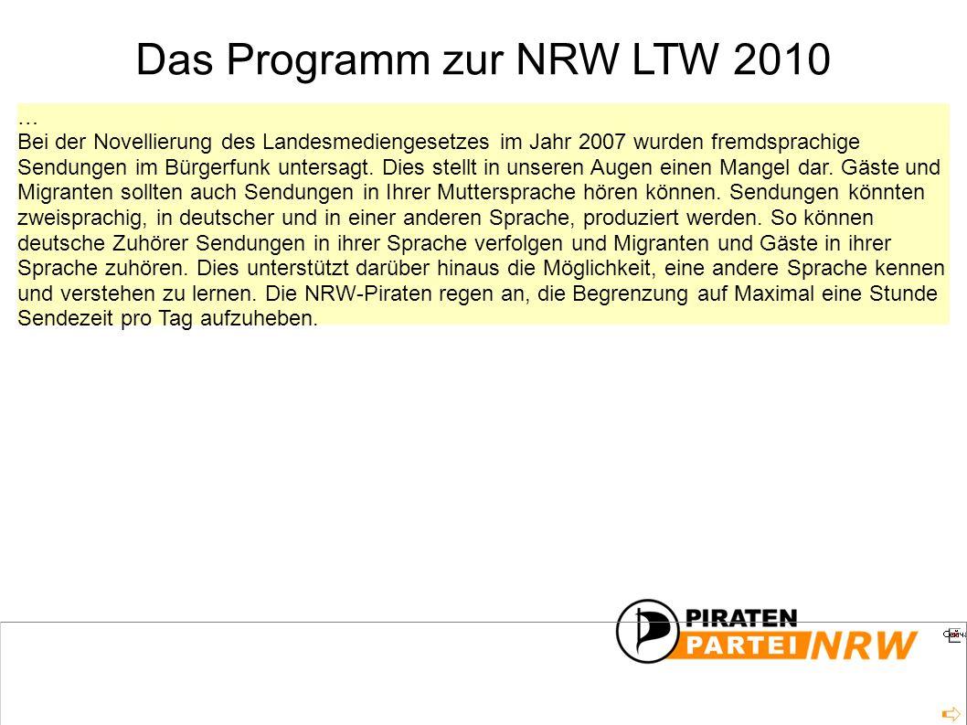 … Bei der Novellierung des Landesmediengesetzes im Jahr 2007 wurden fremdsprachige Sendungen im Bürgerfunk untersagt.