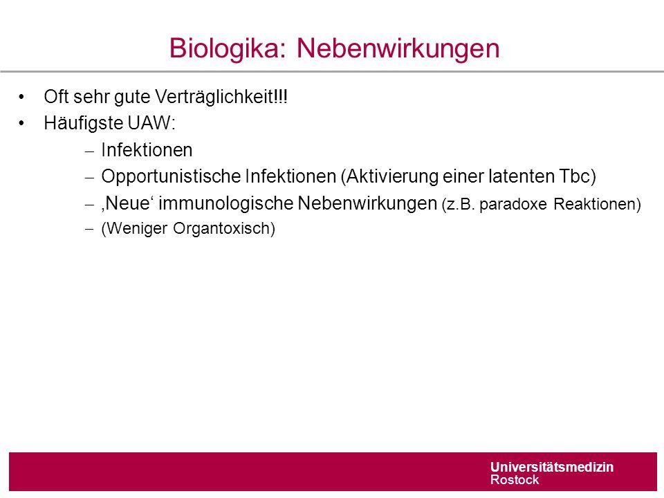 Universitätsmedizin Rostock Biologika: Nebenwirkungen Oft sehr gute Verträglichkeit!!.