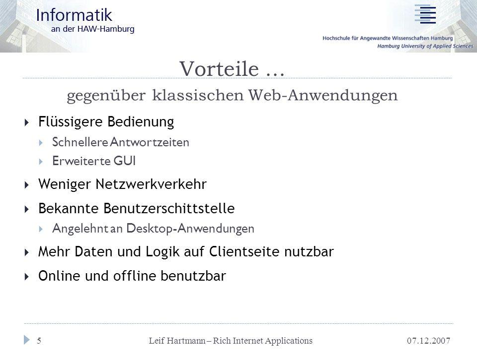 07.12.2007 Leif Hartmann – Rich Internet Applications 6 Vorteile...