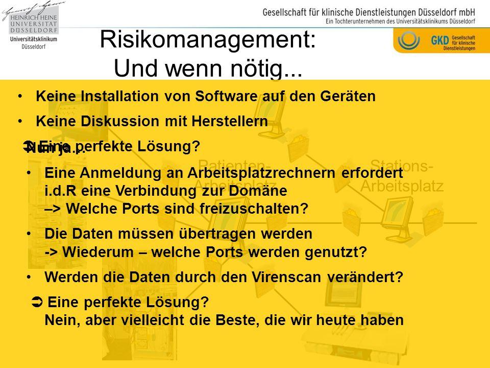 Risikomanagement: Und wenn nötig...