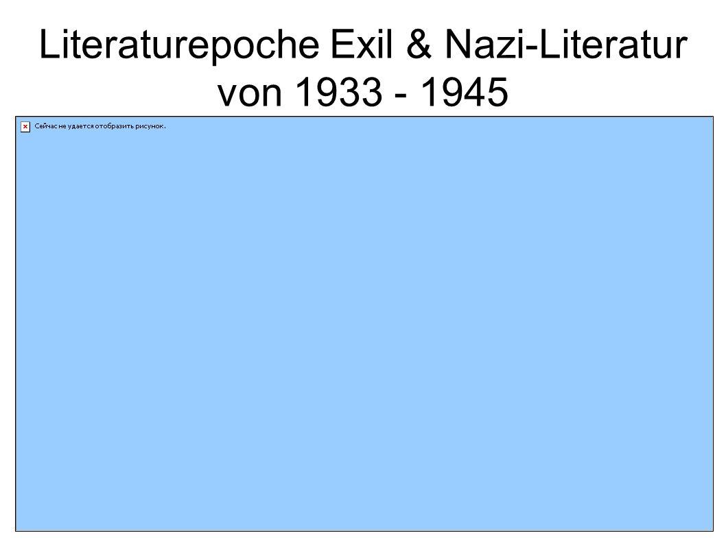 Literaturepoche Exil & Nazi-Literatur von 1933 - 1945