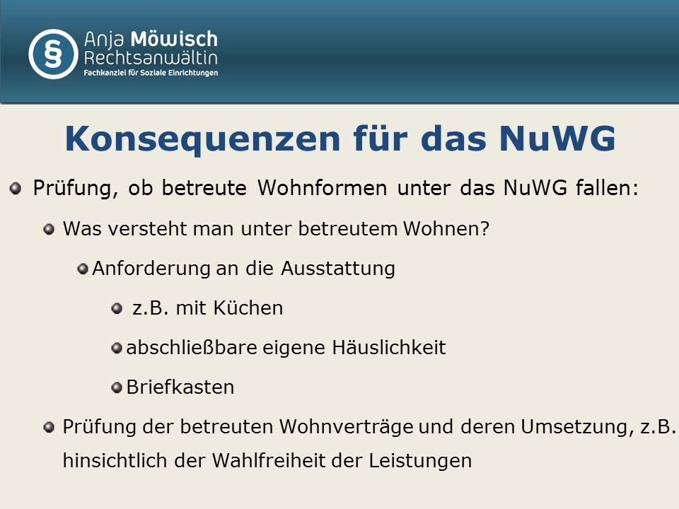 Konsequenzen für das NuWG Prüfung, ob betreute Wohnformen unter das NuWG fallen: Was versteht man unter betreutem Wohnen.