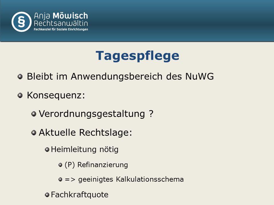 Auswirkung der Änderungen des NuWG aufgrund der allgemeinen Rahmenbedingungen der Pflege