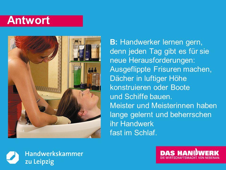 © Handwerkskammer zu Leipzig, Dresdner Straße 11/13, 04103 Leipzig Glaubt man einem weit verbreiteten Aberglauben bringt ein bestimmter Handwerker Glück.