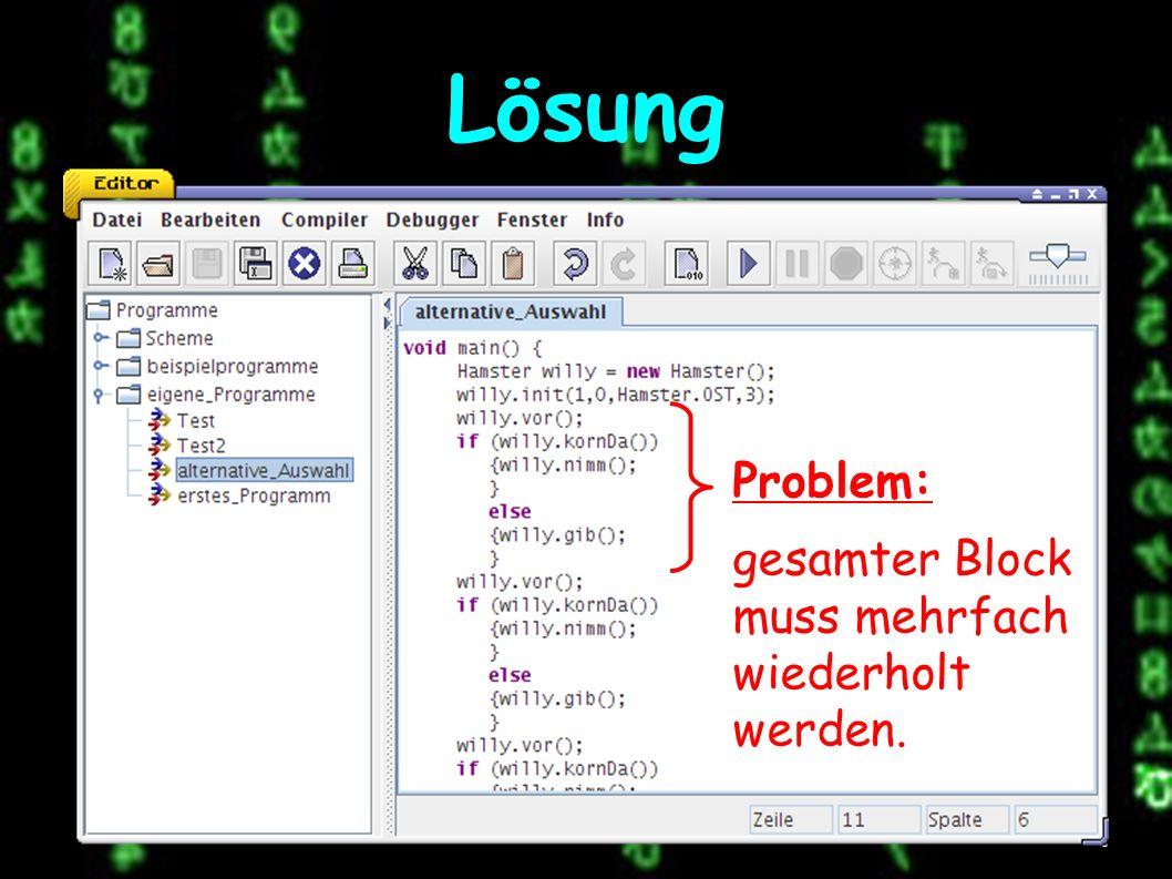 Lösung Problem: gesamter Block muss mehrfach wiederholt werden.