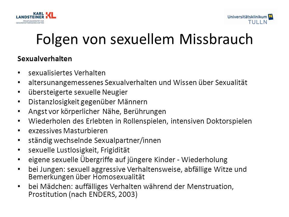 Folgen von sexuellem Missbrauch Sexualverhalten sexualisiertes Verhalten altersunangemessenes Sexualverhalten und Wissen über Sexualität übersteigerte