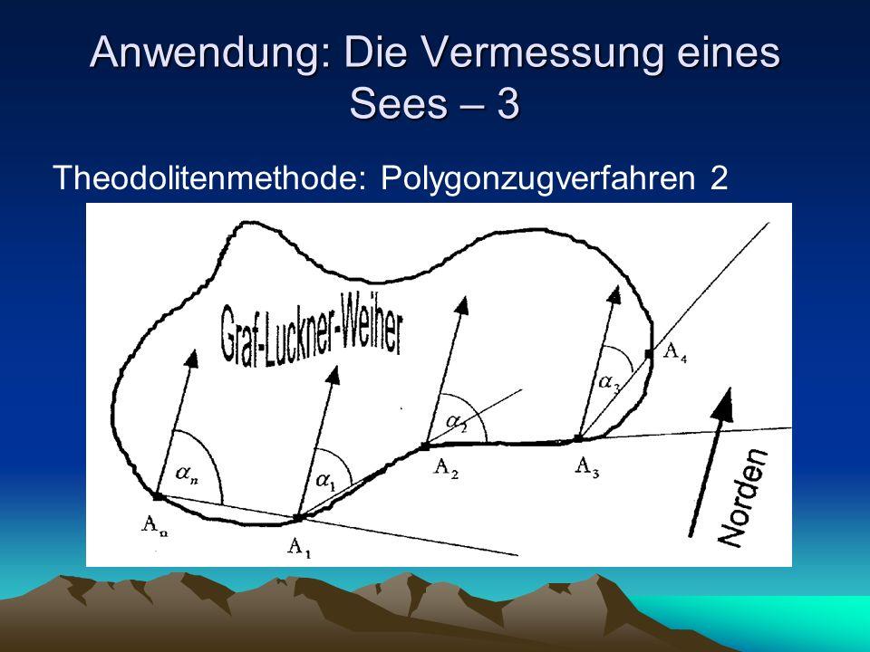 Anwendung: Die Vermessung eines Sees – 3 Theodolitenmethode: Polygonzugverfahren 2