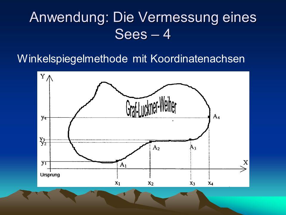 Anwendung: Die Vermessung eines Sees – 4 Winkelspiegelmethode mit Koordinatenachsen