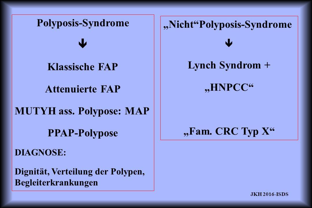 FAP / HNPCC MUTATIONSSUCHE ERFOLGREICH FAP AFAPHNPCC 70% 30%(!)40-(70)% Intrafamiliär: gleiche Mutation, anderer Phänotyp Viele extrakolonische Tumorformationen Unterschiedliche Penetranz des Gendefektes  THERAPIE IMMER NACH KLINIK, NICHT NUR BEI DETEKTIERTER MUTATION.