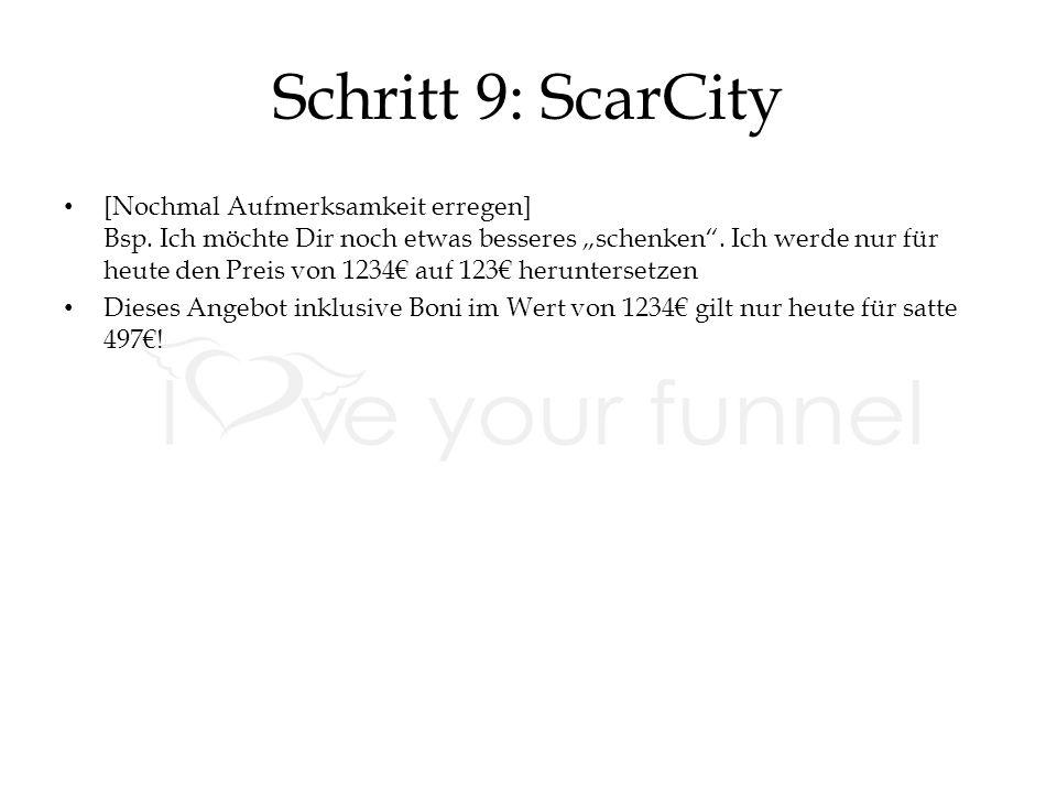 Schritt 9: ScarCity [Nochmal Aufmerksamkeit erregen] Bsp.