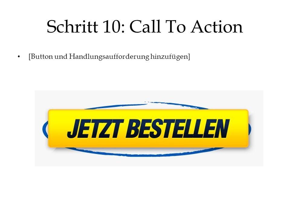 Schritt 10: Call To Action [Button und Handlungsaufforderung hinzufügen]